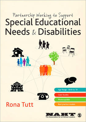 Partnership Working to Support Special Educational Needs & Disabilities by Rona Tutt