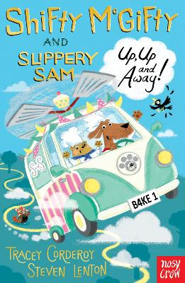 Shifty McGifty and Slippery Sam: Up, Up and Away! book