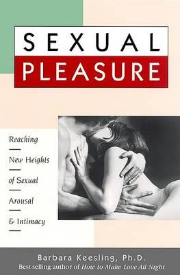 Sexual Pleasure by Barbara Keesling
