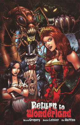 Return to Wonderland: Grimm Fairy Tales by Raven Gregory