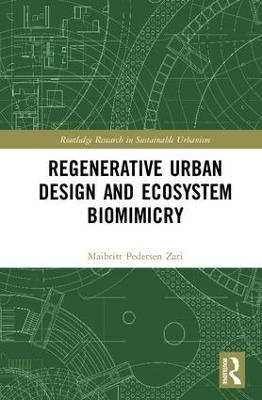 Regenerative Urban Design and Ecosystem Biomimicry book