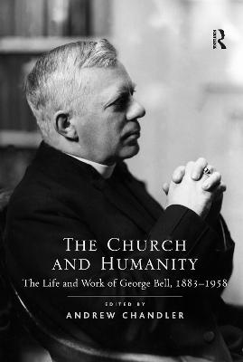 The Church and Humanity by Andrew Chandler