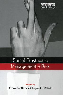 Social Trust and the Management of Risk by Ragnar E. Lofstedt