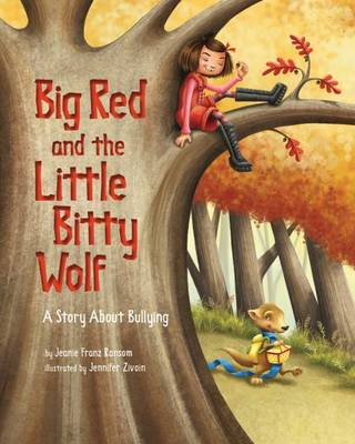 Big Red and the Little Bitty Wolf by Jeanie Franz Ransom
