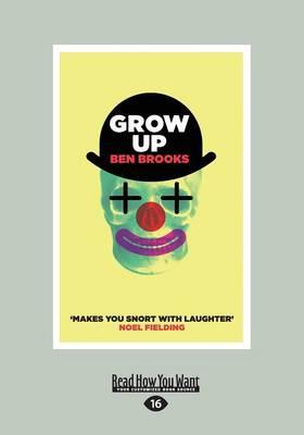Grow Up by Ben Brooks