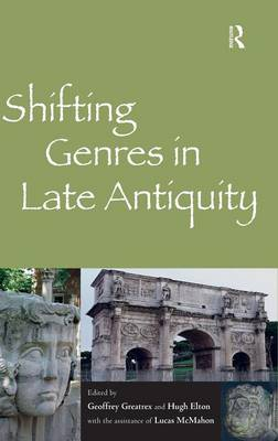 Shifting Genres in Late Antiquity book