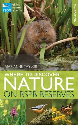 Rspb Where to Discover Nature by Marianne Taylor