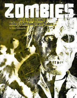 Zombies by Steve Goldsworthy