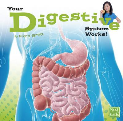 Your Digestive System Works! book