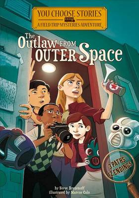 The Outlaw from Outer Space by Steve Brezenoff