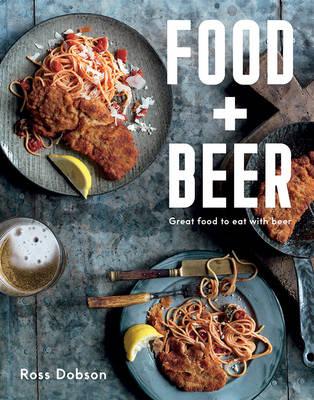 Food Plus Beer by Ross Dobson