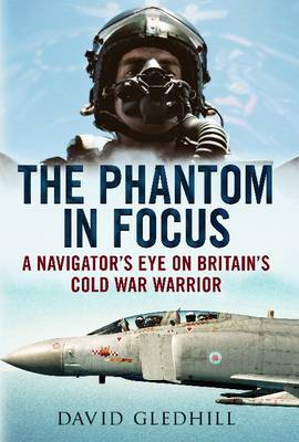 Phantom in Focus by David Gledhill