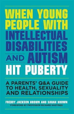 When Young People with Intellectual Disabilities and Autism Hit Puberty book