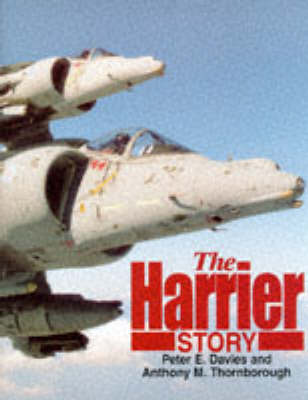 The Harrier Story by Peter E. Davies