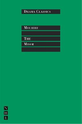 The Miser by Moliere