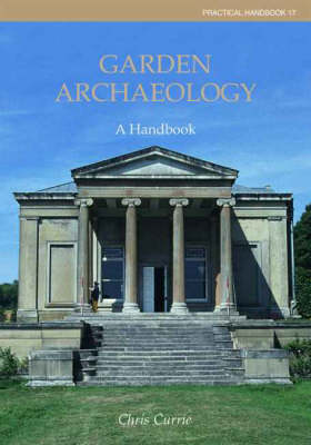 Garden Archaeology by Christopher Currie