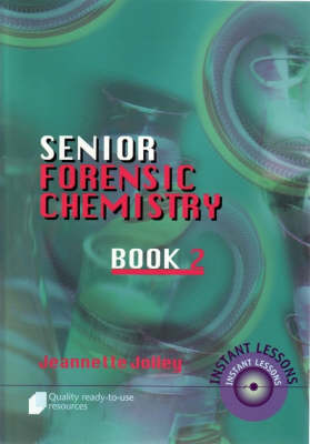 Forensic Chemistry - Inorganic by Jeanette Jolley