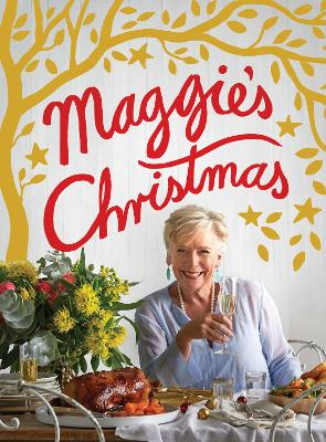 Maggie's Christmas by Maggie Beer