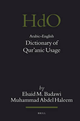 Arabic-English Dictionary of Qur'anic Usage by El-Said Badawi