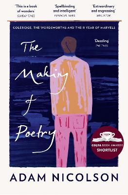 The Making of Poetry: Coleridge, the Wordsworths and Their Year of Marvels book