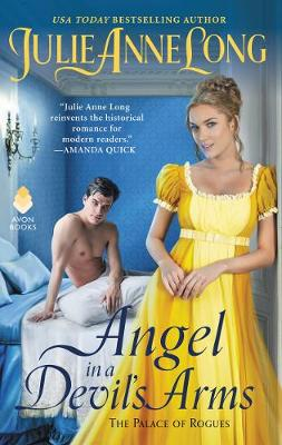 Angel in a Devil's Arms: The Palace of Rogues by Julie Anne Long