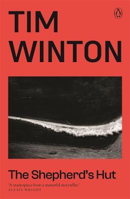 The Shepherd's Hut by Tim Winton