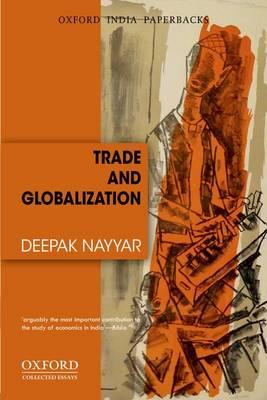 Trade and Globalization by Deepak Nayyar