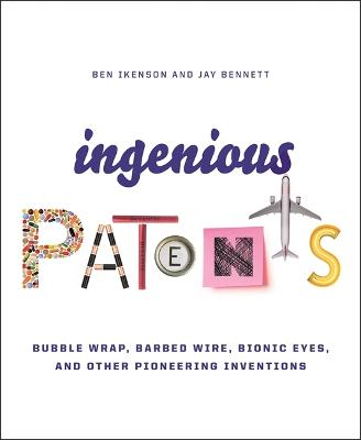 Ingenious Patents (Revised) by Ben Ikenson
