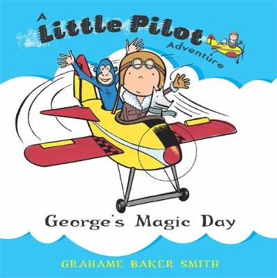 George's Magic Day by Grahame Baker Smith