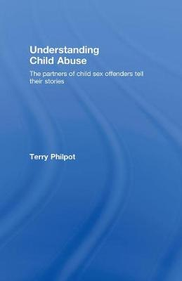 Understanding Child Abuse book
