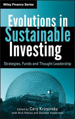 Evolutions in Sustainable Investing by Cary Krosinsky