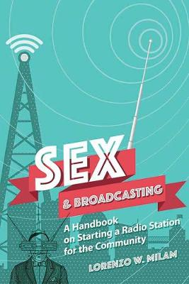 Sex and Broadcasting by Lorenzo Milam