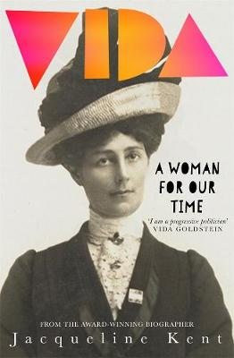 Vida: A woman for our time by Jacqueline Kent