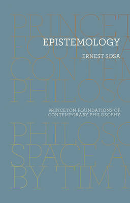 Epistemology by Ernest Sosa