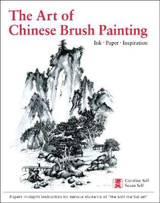 Art of Chinese Brush Painting by Caroline Self
