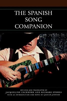 The Spanish Song Companion by Richard Stokes