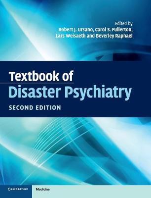 Textbook of Disaster Psychiatry by Robert J. Ursano