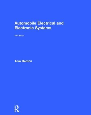Automobile Electrical and Electronic Systems book