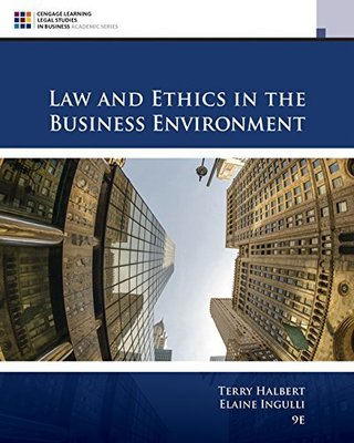 Law and Ethics in the Business Environment book