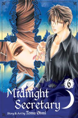 Midnight Secretary, Vol. 6 by Tomu Ohmi
