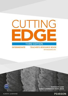 Cutting Edge Cutting Edge 3rd Edition Intermediate Teachers Book for pack Intermediate Teachers Book for Pack by Damian Williams