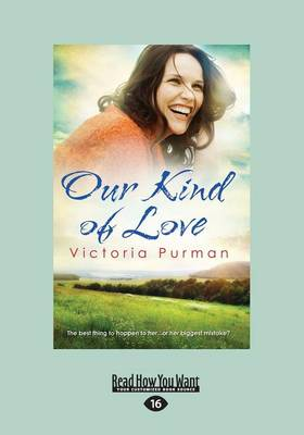 Our Kind of Love by Victoria Purman