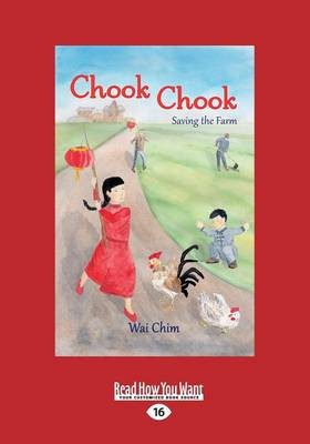 Chook Chook by Wai Chim