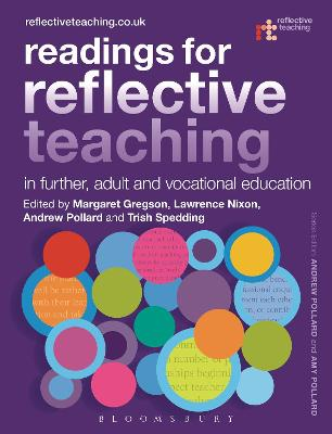 Readings for Reflective Teaching in Further, Adult and Vocational Education by Dr Margaret Gregson