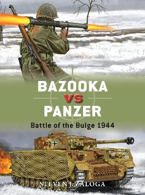 Bazooka vs Panzer by Steven J. Zaloga