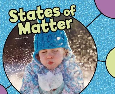 States of Matter by Abbie Dunne