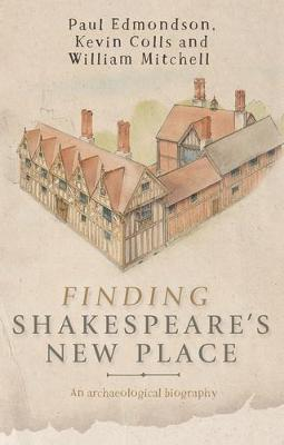 Finding Shakespeare's New Place by Paul Edmondson