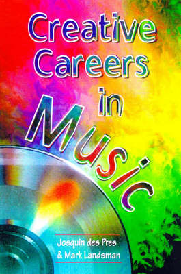 Creative Careers in Music by Mark Landsman