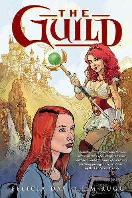 Guild Volume 1 by Felicia Day