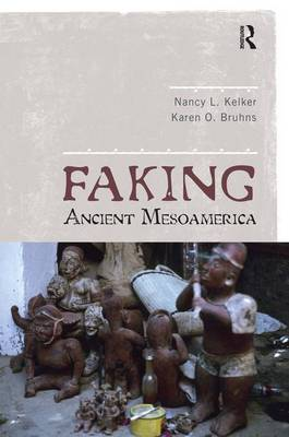 Faking Ancient Mesoamerica book